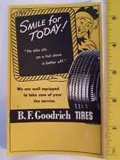 """RARE CANADIAN """"BF.GOODRICH-SMILE FOR TODAY"""" ADVERTISING DEALER PAD OF 3 SHEETS"""