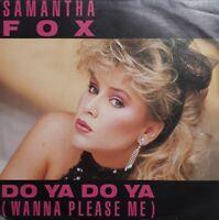 """Samantha Fox-Do Ya Do Ya (Wanna Please Me)7"""" Single.1986 Zomba FOXY 2."""