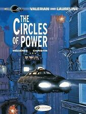 Valerian and Laureline: Valerian Vol. 15: the Circles of Power by Jean-Claude...
