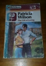 The Gift of Loving by Patricia Wilson - HARLEQUIN MILLS AND BOON - SEXY