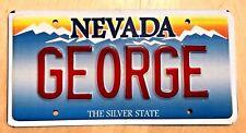 """NV  NEVADA Vanity License Plate """" GEORGE """"  GEO GEORGIE JORGE GEORG"""