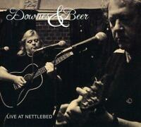 DOWNES & BEER - LIVE AT NETTLEBED (NEW SEALED) CD Folk Paul Downes Phil Beer