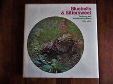 BLUEBELLS BITTERSWEET GARDENING W/NATIVE AMERICAN PLANTS  BEBE MILES HC DJ BOOK