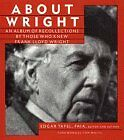 About Wright: An Album of Recollections by Those W