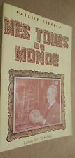 MES TOURS DU MONDE MAURICE DEKOBRA 1952