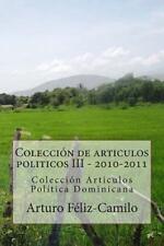 Colección de Articulos Politicos III - 2010-2011 : Colección Articulos...
