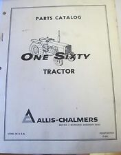 ALLIS-CHALMERS PARTS CATALOG MODEL ONE SIXTY TRACTOR FORM 9001341 5-69