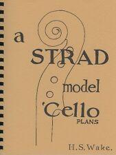 A Strad model 'cello: Plans by H.S. Wake (Spiral Bound) / violoncello
