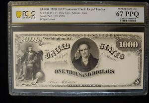 $1,000.00 1878 Intaglio Banknote PCGS Graded Superb Gem 67 PPQ