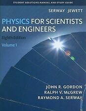 Physics for Scientists and Engineers 8th Ed. by Serway and Jewett