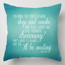 Je vais toujours vous aime entre sommeil et réveil Peter Pan cite Coussin / Oreiller