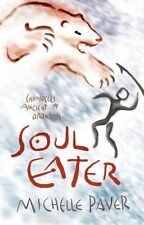Soul Eater: Book 3: Bk. 3 (Chronicles of Ancient Darkness),Michelle Paver