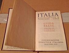 GUIDA BREVE ITALIA MERIDIONALE e LIBIA - Prima edizione 1940