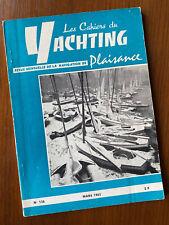Cahiers du Yachting Mars 1963 N°136 - Yole Ok & plan Chauveau Ocean Classe III