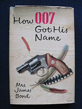 HOW 007 GOT HIS NAME by MARY W BOND How IAN FLEMING Named JAMES BOND 1st Ed.