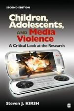 Children, Adolescents, And Media Violence: A Critical Look At The Research: B...