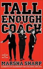 Tall Enough to Coach: Elements of Leadership of Co
