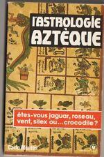 Carlo Montès - L'Astrologie aztèque (Marabout )