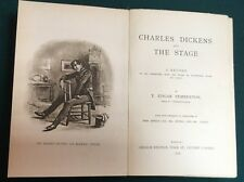 1888 - Charles Dickens And The Stage. T. Edgar Pemberton.