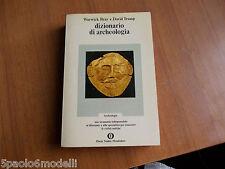 DIZIONARIO DI ARCHEOLOGIA WARWICK BRAY  DAVID TRUMP OSCAR MONDADORI1°ED.