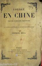 VOYAGE EN CHINE PAR LE CAPITAINE MONTFORT 1854