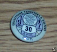 1947 PINBACK BUTTON CHAUFFEURS TEAMSTERS A.F. OF L.