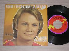 """CLAUDE FRANCOIS - QUAND L'EPICIER OUVRE SA BOUTIQUE - 45 GIRI 7"""" FRANCE"""