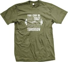 You Can Be Sore Today Or Sorry Tomorrow Fitness Exercise Workout Mens T-shirt