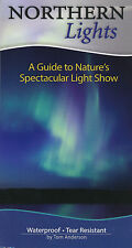 Northern Lights A Guide to Nature's Spectacular Light Show