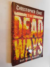 The Dead Ways by Christopher Edge PB supernatural young adult thriller novel