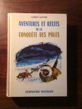 CONTES ET LEGENDES DE LA CONQUÊTE DES PÔLES/Clément ALZONNE/NATHAN 1975