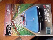 Boeken, strips, tijdschriften RETROVISEUR n° 62; Dossier Chevrolet Corvette'63'82/ Bugatti Royale/ Fiat 2300