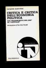 CRITICA E CRITICA DELL'ECONOMIA POLITICA  Jacques Rancière Feltrinelli 1973