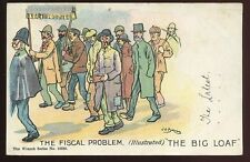 Political Free Trade Unemployed Fiscal Problem THE BIG LOAF PPC 1904