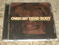 Rusty Medals And Broken Badges Over My Dead Body~2001 Hardcore Rock CD~FAST SHIP