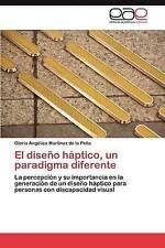 El diseño háptico, un paradigma diferente: La percepción y su importancia en la