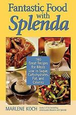 Fantastic Food with Splenda : 160 Great Recipes for Meals Low in Sugar BRAND NEW