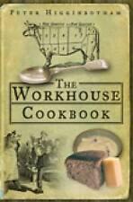 Workhouse Cookbook, Higginbotham, Peter, Good, Paperback