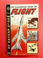 THE ILLUSTRATED STORY OF FLIGHT #8 The World Around Us Classics Illus. 1959 True