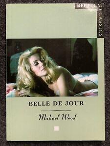 Belle de Jour (BFI Film Classics) by Michael Wood (Paperback)