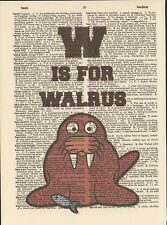 W is for Walrus Alphabet Altered Art Print Upcycled Vintage Dictionary Page