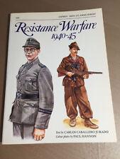 OSPREY MEN-AT-ARMS SERIES 169 - RESISTANCE WARFARE 1940-45