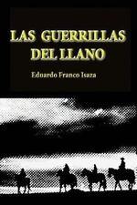 Actores de la Violencia en Colombia: Las Guerrillas Del Llano : Una Visión de...