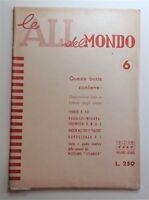 Le ali del mondo n.  6  1957 edizioni Esse Milano Roma
