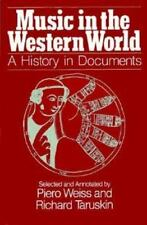 Music in the Western World : A History in Documents-ExLibrary