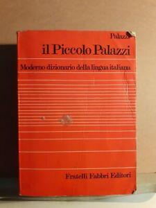 Il piccolo palazzi - moderno dizionario della lingua italiana - fabbri 1979