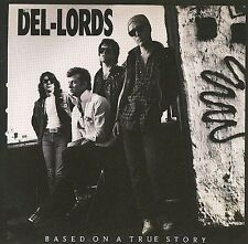 FREE US SHIP. on ANY 3+ CDs! NEW CD Del-Lords: Based on a True Story