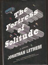 JONATHAN LETHEM The Fortress of Solitude. 1st ed. Hardcover in dj.