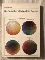 Matile, Heinz: Die Farbenlehre Philipp Otto Runges. 1973