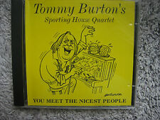 Tommy Burton´s Sporting House Quart. - You meet the nicest people (Eigenlabel ..